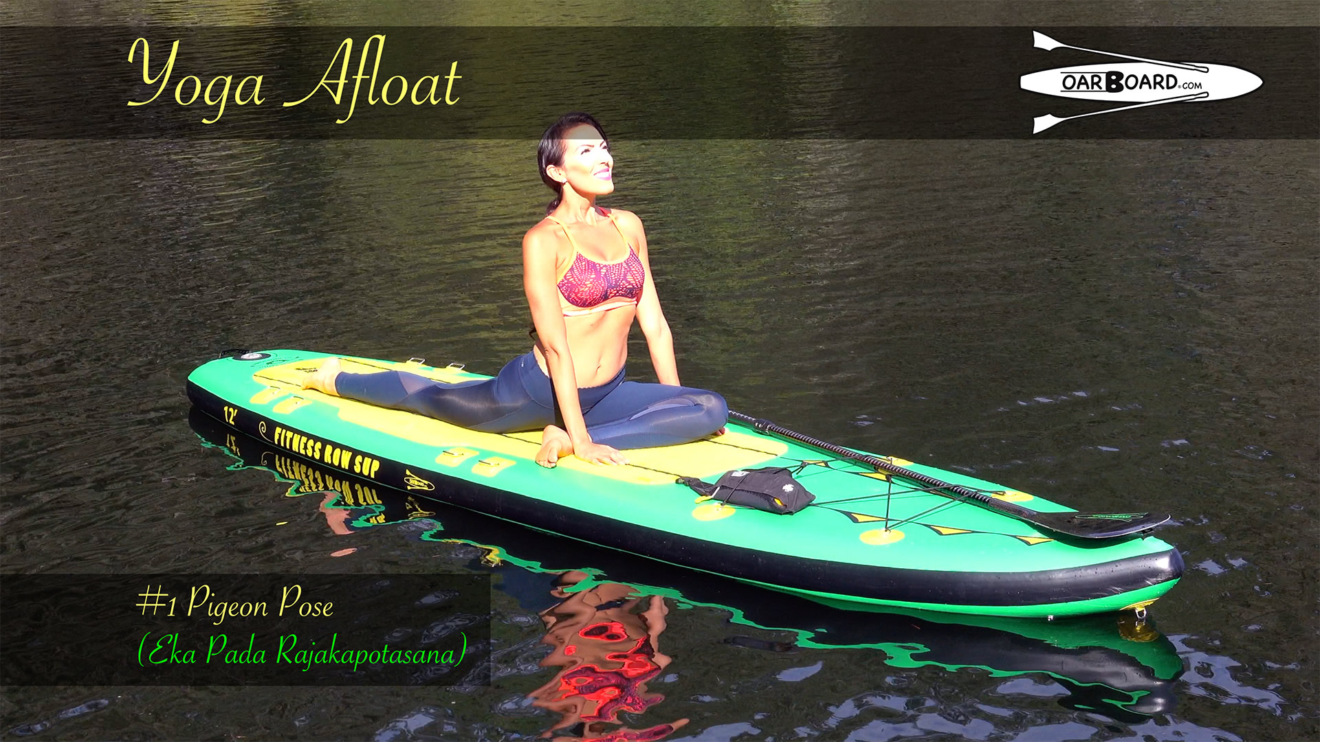 Oar-Board-Fit-12-Stand-Up-Paddle-Board-Yoga-1-Pigeon-Pose
